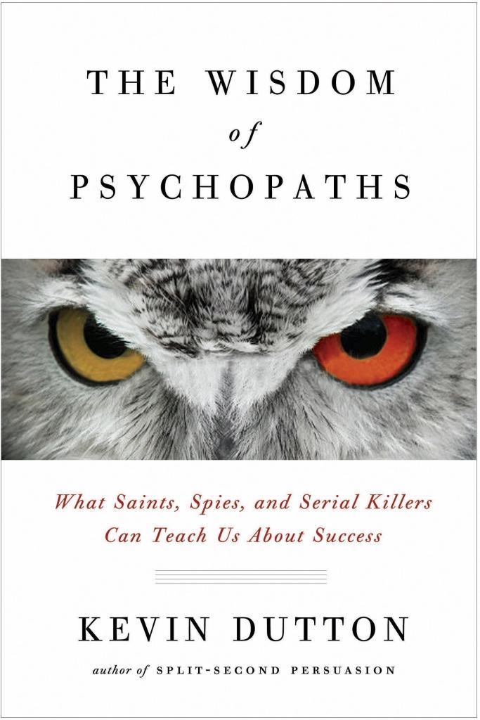 The-Wisdom-of-Psychopaths